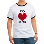 Stuck on you valentine Ringer T