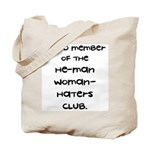 Woman-Haters Tote Bag