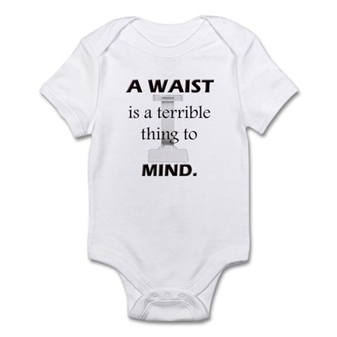 Waist Terrible Thing to Mind Infant Bodysuit