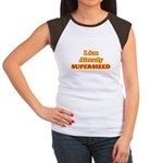 I Am Already Supersized T-Shirts & Gifts Women's Cap Sleeve T-Shirt