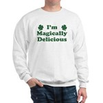 I'm Magically Delicious Sweatshirt
