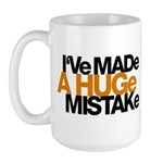 I've Made a Huge Mistake Large Mug