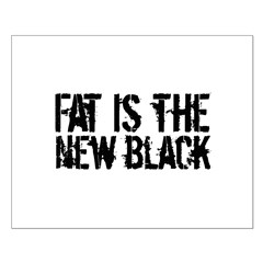 Fat Is The New Black Funny T-Shirts & Gifts Small Poster