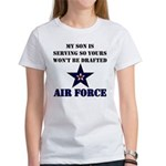 My Son is serving - USAF Women's T-Shirt
