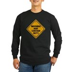 May Contain Nuts! Long Sleeve Dark T-Shirt