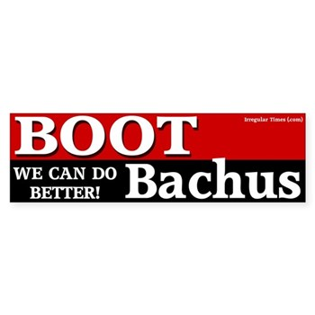 Boot Bachus: We Can Do Better!  Bumper Sticker against the re-election of Spencer Bachus to the United States Congress.
