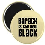 Barack is the New Black Magnet
