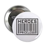 Heroes Priceless Support Our Troops Button