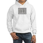 Heroes Priceless Support Our Troops Hooded Sweatsh