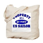 Property of a US Sailor - GO NAVY Tote Bag