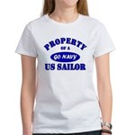 Property of a US Sailor - GO NAVY Women's T-Shirt