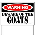 Beware the Goats Yard Sign