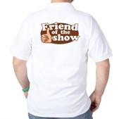 Friend of the Show Golf Shirt