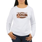 Friend of the Show Women's Long Sleeve T-Shirt