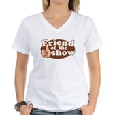 Friend of the Show Women's V-Neck T-Shirt