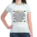My Sister is in Iraq Poem Jr. Ringer T-Shirt