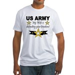 Army - My Wife is defending . Fitted T-Shirt