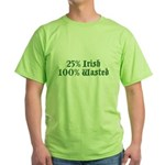 25% Irish 100% Wasted Green T-Shirt