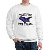 Have Fins Will Travel Sweatshirt