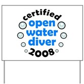 Open Water Diver 2008 Yard Sign