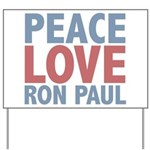 Peace Love Ron Paul Yard Sign
