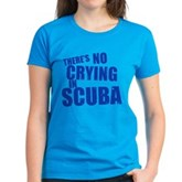 No Crying in Scuba Women's Dark T-Shirt
