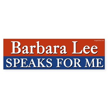 Barbara Lee Speaks for Me (bumper sticker to support Rep. Lee for re-election to Congress)