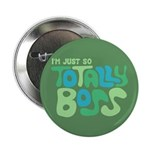 "Totally Boss 2.25"" Button"