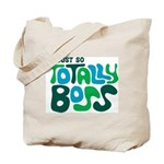 Totally Boss Tote Bag