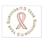 3 Year Breast Cancer Survivor Small Poster