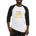 Totally Flaming Autistic Baseball Jersey
