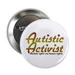 Autistic Activist v2 2.25&quot; Button