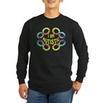 I Am Autistic Long Sleeve Dark T-Shirt