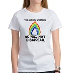 AS: We Will Not Disappear Women's T-Shirt