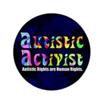 Autistic Activist v1 3.5&quot; Button