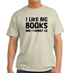 I Like Books Light T-Shirt