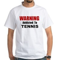 Addicted To Tennis White T-Shirt