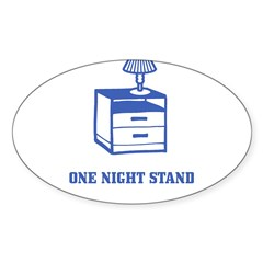 One Night Stand Sticker (Oval)