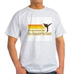 Black Belt in Keepin It Real Light T-Shirt