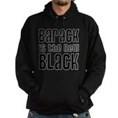 Barack is the New Black Hoodie (dark)