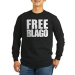 Free Illinois Governor Blagojevich, he's innocent! Long Sleeve Dark T-Shirt
