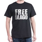 Free Illinois Governor Blagojevich, he's innocent! Dark T-Shirt