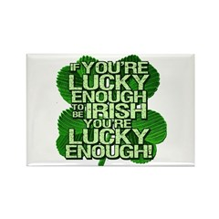 Lucky Enough To Be Irish Rectangle Magnet