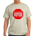 Stop! California Voted! T-Shirt