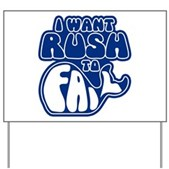 I Want Rush to Fail Yard Sign