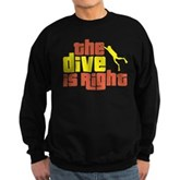 The Dive Is Right Sweatshirt (dark)