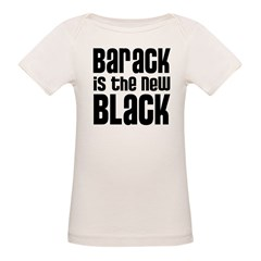 Barack is the New Black Organic Baby T-Shirt