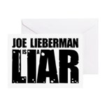 Joe Lieberman is a Liar Greeting Card