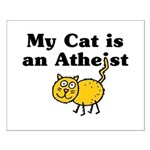 My Cat Is An Atheist Small Poster