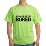 Member of the Bored Green T-Shirt